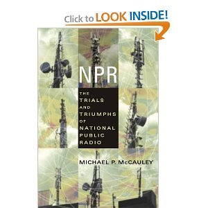 NPR: The Trials and Triumphs of National Public Radio free download