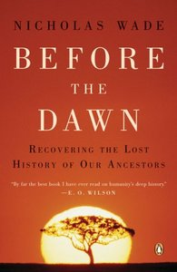 Before the Dawn: Recovering the Lost History of Our Ancestors free download