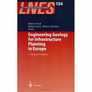 Engineering Geology and Geotechnics for Infrastructure development in Europe free download