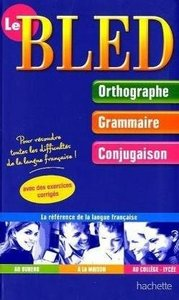 Le Bled: Orthographe, Grammaire, Conjugaison (French Edition) free download