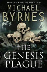 The Genesis Plague by Michael Byrnes free download