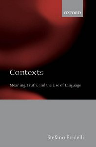 Contexts: Meaning, Truth, and the Use of Language free download