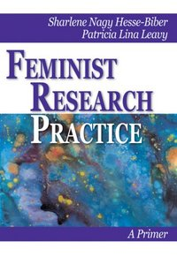Feminist Research Practice: A Primer free download