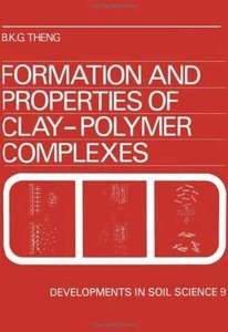 Formation and Properties of Clay-Polymer Complexes free download