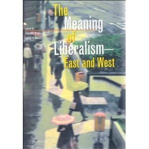 The Meaning of Liberalism - East and West free download
