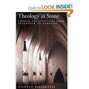 Theology in Stone: Church Architecture from Byzantium to Berkeley Architecture Design free download