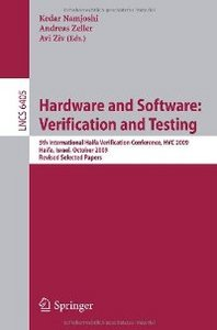 Hardware and Software: Verification and Testing: 5th International Haifa Verification Conference free download