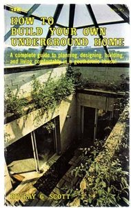 How to Build Your Own Underground Home free download