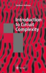 Introduction to Circuit Complexity: A Uniform Approach free download