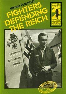 Fighters Defending the Reich (WW2 Photoalbum 04) free download