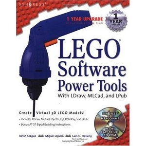 LEGO Software Power Tools, With LDraw, MLCad, and LPub free download