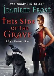This Side of the Grave: A Night Huntress Novel free download