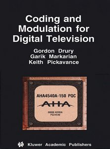 Coding and Modulation for Digital Television free download