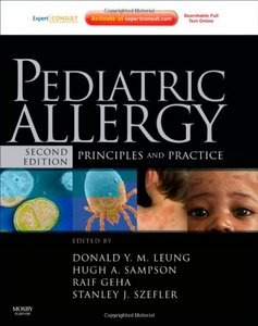 Pediatric Allergy: Principles and Practice: Expert Consult, Second Edition free download