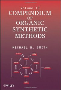 Compendium of Organic Synthetic Methods - 12 Volumes free download