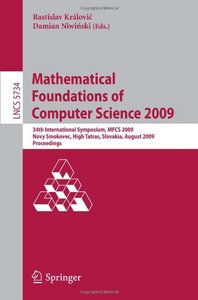 Mathematical Foundations of Computer Science 2009 free download