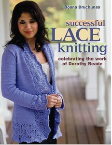 Successful Lace Knitting: Celebrating the Work of Dorothy Reade free download