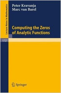 Computing the Zeros of Analytic Functions (Lecture Notes in Mathematics) by Peter Kravanja free download