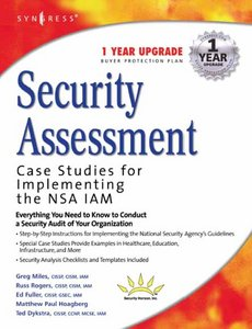 Security Assessment: Case Studies for Implementing the NSA IAM free download