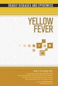 Yellow Fever (Deadly Diseases and Epidemics) free download