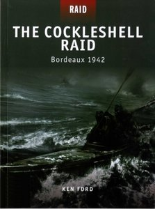 The Cockleshell Raid: Bordeaux 1942 (Osprey Raid 8) free download