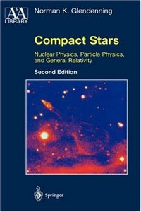 Compact Stars: Nuclear Physics, Particle Physics and General Relativity free download