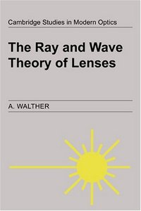 The Ray and Wave Theory of Lenses free download