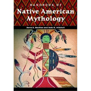 Handbook of Native American Mythology (World Mythology) free download