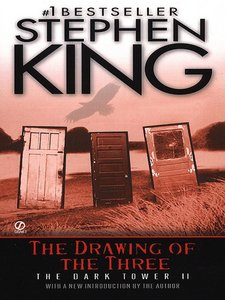 Stephen King - The Drawing of the Three (The Dark Tower, Book 2) free download