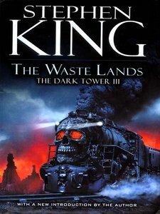 Stephen King - The Waste Lands (The Dark Tower, Book 3) free download