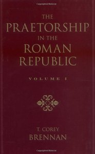 The Praetorship in the Roman Republic: Volume 1: Origins to 122 BC free download