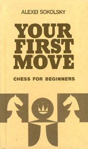 Your First Move: Chess for Beginners free download