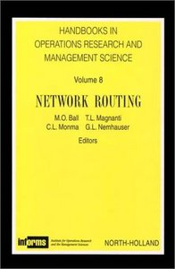 Network Routing (Handbooks in Operations Research and Management Science, Volume 8) free download