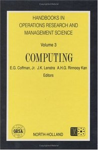 Computing (Handbooks in Operations Research and Management Science, Volume 3) free download