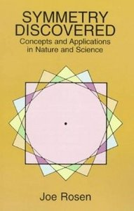 Symmetry Discovered. Concepts and Applications in Nature and Science free download