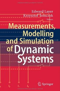 Measurements, Modelling and Simulation of Dynamic Systems free download