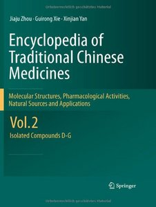 Encyclopedia of Traditional Chinese Medicines: Vol. 2: Isolated Compounds D-G free download