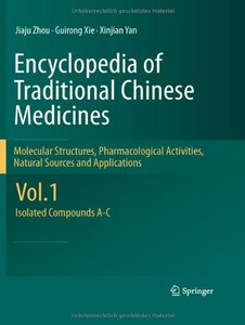 Encyclopedia of Traditional Chinese Medicines: Vol. 1: Isolated Compounds A-C free download