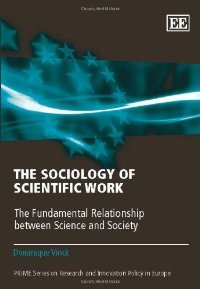 The Sociology of Scientific Work: The Fundamental Relationship Between Science and Society free download