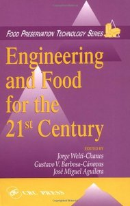 Engineering and Food for the 21st Century free download