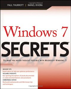 Paul Thurrott, Rafael Rivera - Windows 7 Secrets free download
