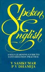 Spoken English A Self Learning Guide To Conversation Practice