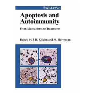 Apoptosis and Autoimmunity: From Mechanisms to Treatments free download