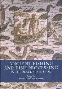 Ancient Fishing and Fish Processing in the Black Sea Region (Black Sea Studies) free download