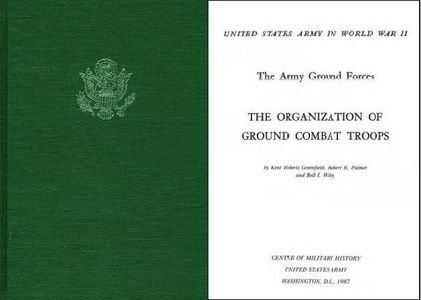 The Army Ground Forces, The Organization of Ground Combat Troops (United States Army in World War II) free download