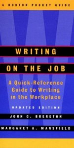 Writing on the Job: A Norton Pocket Guide free download