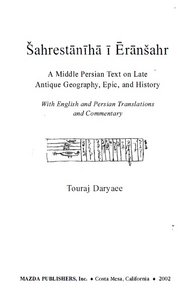 Sahrestaniha I Eransahr: A Middle Persian Text on Late Antique Geography, Epic, and History free download