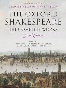 William Shakespeare - The Oxford Shakespeare: The Complete Works 2nd Edition free download