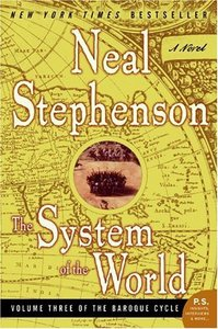 Neal Stephenson - The System of the World (The Baroque Cycle, Vol. 3) free download