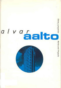 Alvar Aalto (Obras y Proyectos / Works and Projects) free download